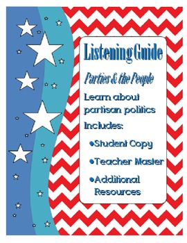 Listening Guide: Parties and the People