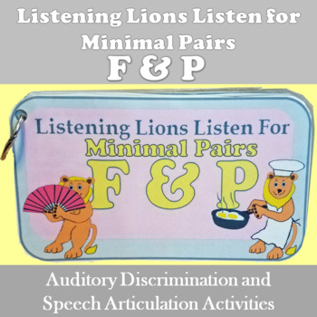 Listening Lions Listen for /f/ and /p/