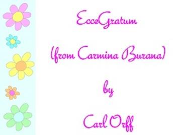 Listening Map and Movement Activity for Ecce Gratum from Carmina Burana