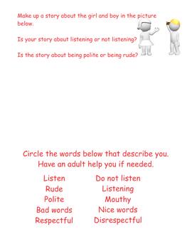 Listening Politely Politely Speaking - Changing Behavior