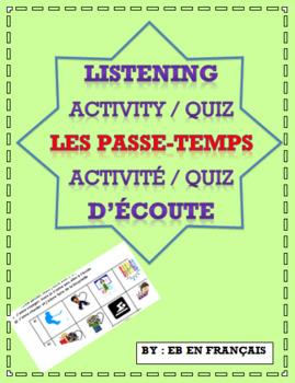 Listening Quiz - Activity in French / Activité - Quiz d'écoute Les passe-temps