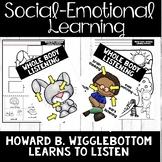 Listening - Social Skills - Howard B. Wigglebottom Learns