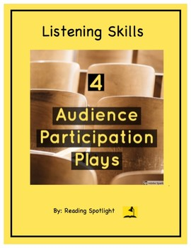 Listening Skills: 4 Audience Participation Plays