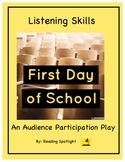 First Day of School: An Audience Participation Play