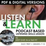 Listening Skills, Podcast-Based Listening Activity, Listen & Learn #2, CCSS