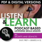 Listening Skills, Podcast-Based Listening Activity, Listen & Learn #6, CCSS
