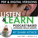 Listening Skills Podcast Activity, Listen & Learn #7, Distance Learning, CCSS