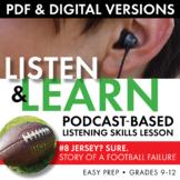 Listening Skills, Podcast-Based Listening Activity, Listen & Learn #8, CCSS
