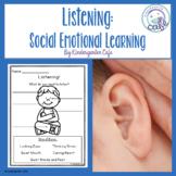 Listening: Social Emotional Learning