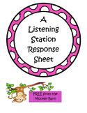 Listening Station Response Sheet