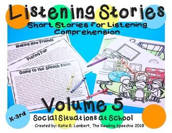 Listening Stories Volume 5: School Social Situations