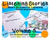 Listening Stories Volume 5: School Social Situations NO PREP