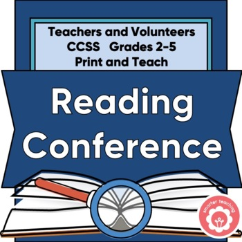 Student Reading Conference: Teachers And/Or Classroom Volunteers