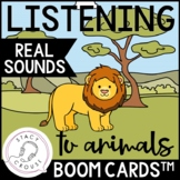 Listening To Animal Sounds BOOM CARDS™ No Print Hearing Loss