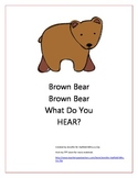 Listening With Brown Bear