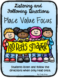 Listening and Following Directions ~ 100's Day ~ Place Value Focus