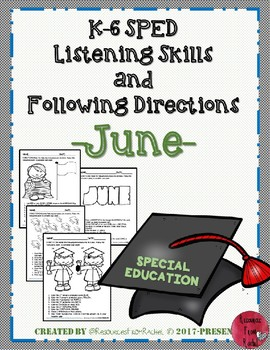 Listening and Following Directions - June