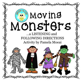 Halloween-Listening and Following Directions with Moving Monsters