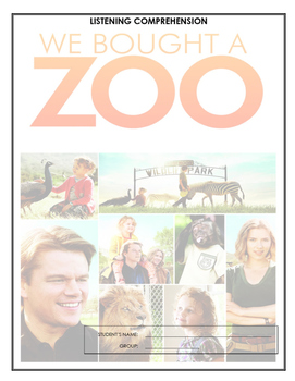 Listening and Reading Comprehension Combo - We Bought a Zoo