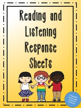 Listening and Reading Response Sheets