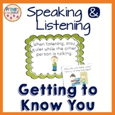 Speaking and Listening Getting to Know You Posters and Discussion Cards