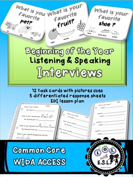 Listening and Speaking Interview Set- Common Core and WIDA ACCESS