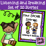 Listening and Speaking Mini Social Stories:  Set of 20