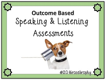 Listening and Speaking Outcome Based Assessments