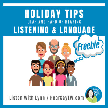 Listening and Spoken Language Holiday Tips For Families