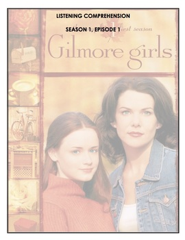 Listening comprehension - Gilmore Girls - 1x01 - The Pilot