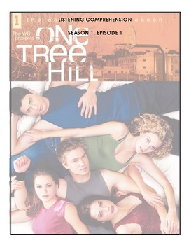 Listening Comprehensions - One Tree Hill - Season 1 Bundle
