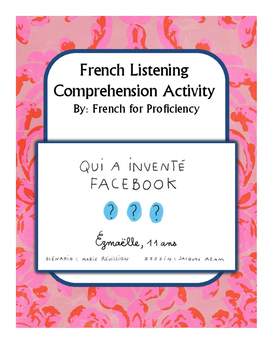 "Listening comprehension activity for 1jour1actu video: ""Qui a inventé Facebook?"""