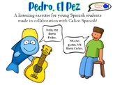 """Listening exercise for young Spanish students! """"Pedro, el Pez Azul"""""""