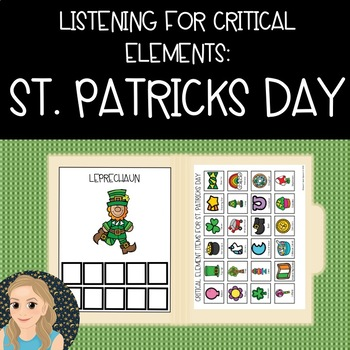 Listening for Critical Elements: St. Patricks Day