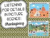 Listening for Details in Picture Scenes: Thanksgiving