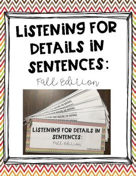 Listening for Details in Sentences: Fall Edition