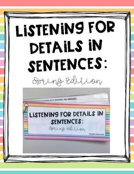 Listening for Details in Sentences: Spring Edition