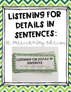 Listening for Details in Sentences: St. Patrick's Day Edition