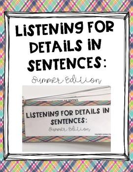 Listening for Details in Sentences: Summer Edition