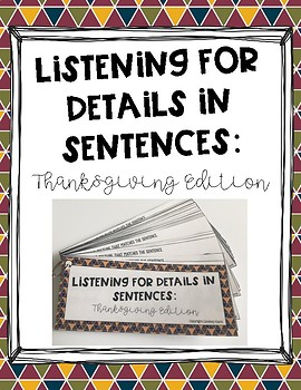 Listening for Details in Sentences: Thanksgiving Edition