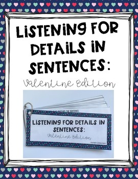 Listening for Details in Sentences: Valentine Edition