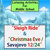 "Listening for Middle School ♪ : ""Sleigh Ride"" & ""Christmas Eve / Savajevo 12/24"