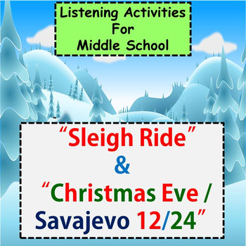 "Listening for Middle School ♪ : ""Sleigh Ride"" & ""Christmas Eve / Savajevo 12/24"
