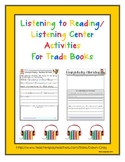 Listening to Reading/Listening Center Activities for 58 Trade Books