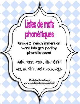 {Listes de Mots Phonétiques!} Word lists for Grade 2 Primary French Immersion