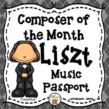 Liszt Passport (Composer of the Month)