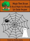 Lit Circle Project Magic Tree House A Good Night for Ghosts