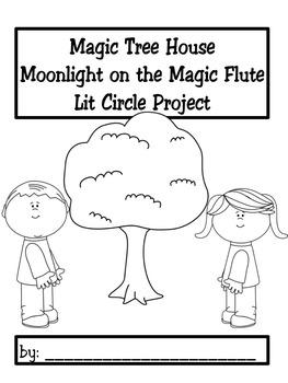 Lit Circle Project Magic Tree House Moonlight on the Magic Flute