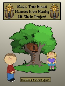 Lit Circle Project Magic Tree House Mummies in the Morning