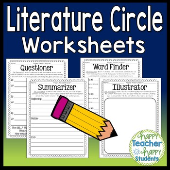 Lit Circles Worksheets - Use these 4 Literature Circle Worksheets with any book!